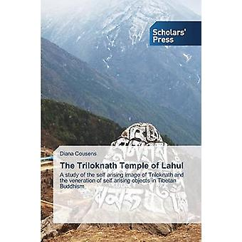 The Triloknath Temple of Lahul by Cousens Diana - 9783639701470 Book