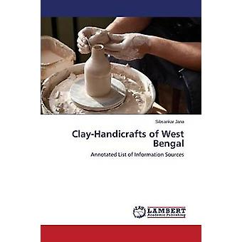 Clay-Handicrafts of West Bengal by Jana Sibsankar - 9783659717116 Book