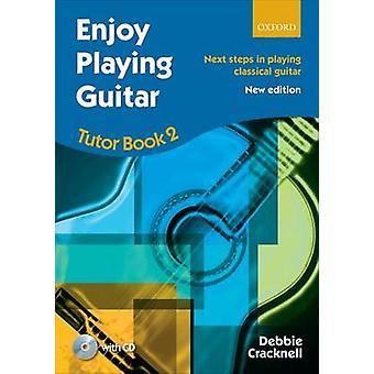 Enjoy Playing Guitar Tutor Book 2  CD by Cracknell & Debbie