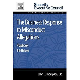 The Business Response to Misconduct Allegations: Playbook (Risk Management Portfolio)