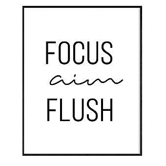 GNG FRAMED Funny Bathroom Wall Art Quotes Posters Decor Inspirational - A3 - FOCUS AIM FLUSH