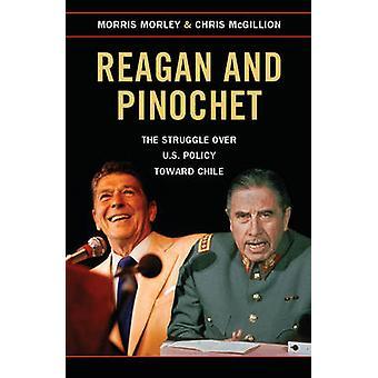 Reagan i Pinocheta - walka nad polityki USA wobec Chile przez Mo