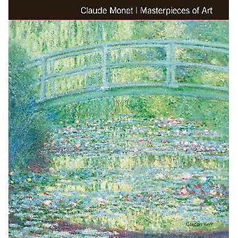 Claude Monet Masterpieces of Art (New edition) by Gordon Kerr - Susie