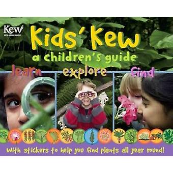 Kids' Kew - A Children's Guide (New edition) by Miranda MacQuitty - 97