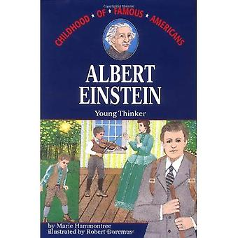 Albert Einstein, Young Thinker (The Childhood of Famous Americans Series)