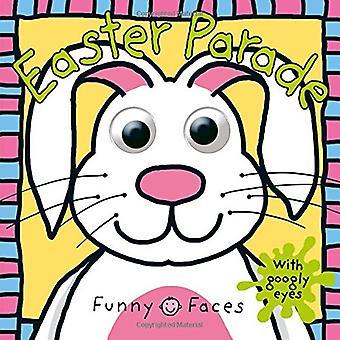Grappige gezichten: Easter Parade
