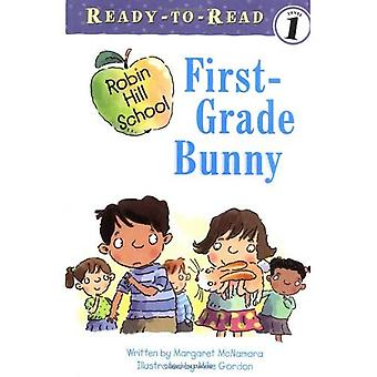 First-Grade Bunny (Ready-To-Read Robin Hill School - Level 1)