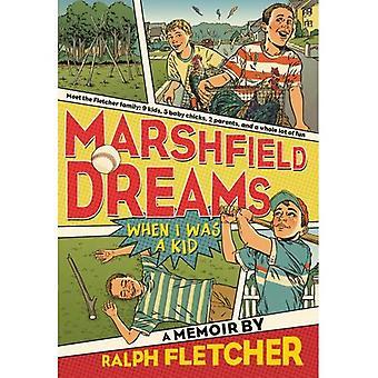 Rêves de Marshfield: Quand j'étais gamin
