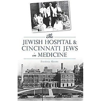 L'ospedale ebraico & Cincinnati ebrei in medicina (American Heritage)