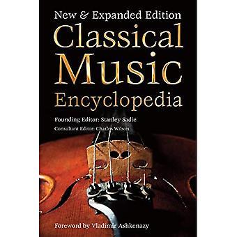 Encyclopedie van de klassieke muziek: Nieuwe & uitgebreide editie (definitieve encyclopedieën)