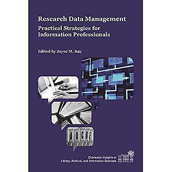 Hantering av forskningsdata: Praktiska strategier for Information Professionals (Charleston insikter i bibliotek...