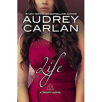 Life: A Trinity Novel (Trinity Novel)