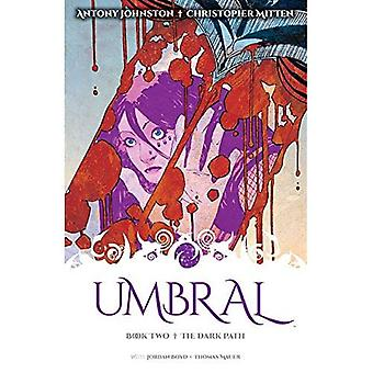 Umbral Volume 2: The Dark Path (Umbral Tp)