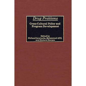 Problemer tværkulturelle narkotikapolitik og programudvikling af Isralowitz & Richard
