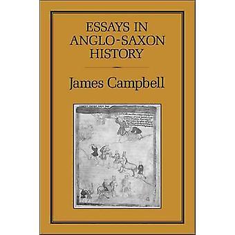 Aufsätze in der angelsächsischen Geschichte von Campbell & James