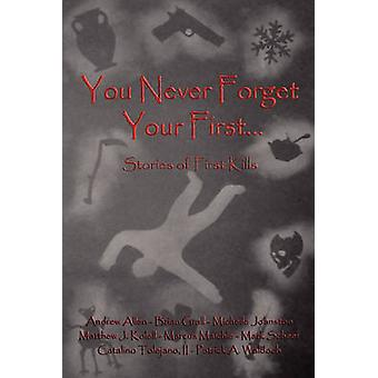 You Never Forget Your First... by Tolejano & II Catalino