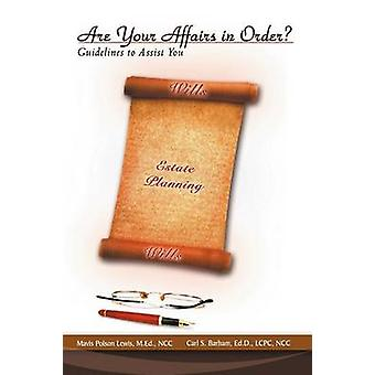 Are Your Affairs in Order Guidelines to Assist You by Lewis & Mavis Polson