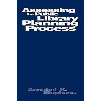 Beoordeling van openbare bibliotheek planningsproces door Stephens & Annabel K.