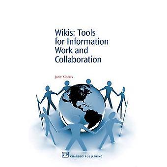 Wikis outils pour le travail d'Information et de la Collaboration de Klobas & Jane