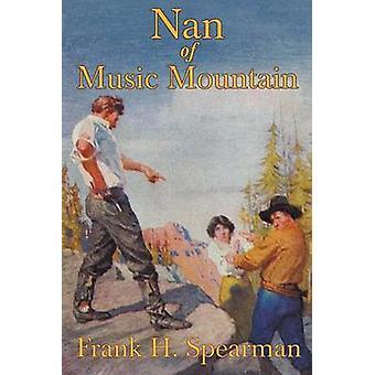 Nan de montagne musique par Spearman & Frank H.