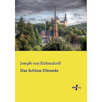 Das Schloss Drande by Eichendorff & Joseph von
