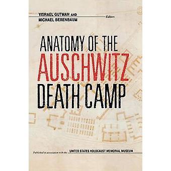 Anatomie van het dood kamp Auschwitz door Yisrael Gutmann-Michael beren
