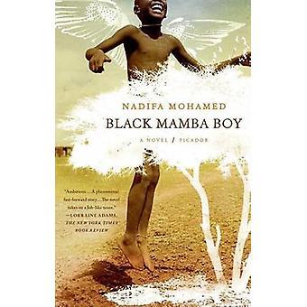 Black Mamba Boy by Nadifa Mohamed - 9780312569235 Book