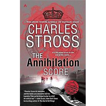 The Annihilation Score by Charles Stross - 9780425281185 Book