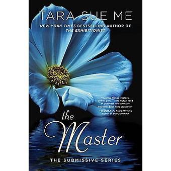 The Master by Tara Sue Me - 9780451474551 Book