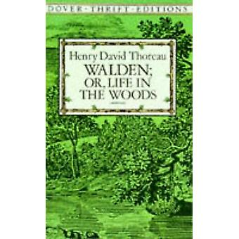 Walden; Or - Life in the Woods (New edition) by Henry David Thoreau -