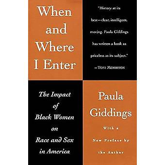 When and Where I Enter - The Impact of Black Women on Race and Sex in