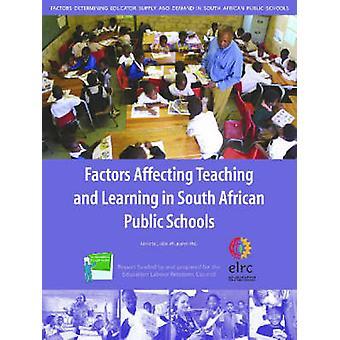 Faktorer som påverkar undervisning och lärande i sydafrikanska Public Schoo