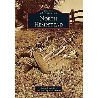 North Hempstead by Howard Kroplick - Leslie Gross - 9781467120449 Book