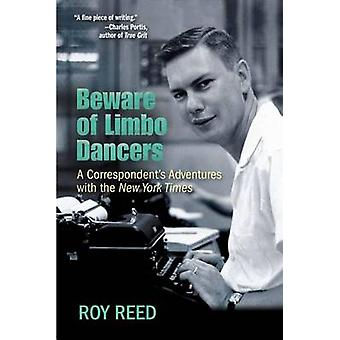 Beware of Limbo Dancers - A Correspondent's Adventures with the New Yo