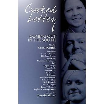 Crooked Letter I - Coming Out in the South by Connie Griffin - Dorothy