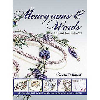 Monograms and Words - In Ribbon Embroidery by Di Van Niekerk - 9781782