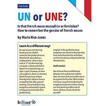Un Or Une? Is This French Word Masculine or Feminine? - How to Remembe
