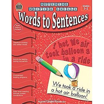 Mots aux phrases, Grades 1-2