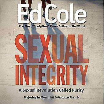 Sexuell integritet arbetsbok: en sexuell revolution som kallas renhet