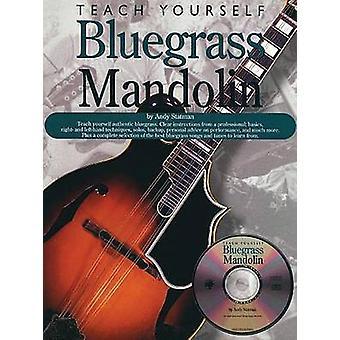 Teach Yourself Bluegrass Mandolin by Andy Statman - 9780825603266 Book