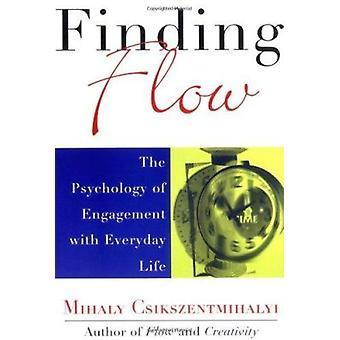 Encontrar o fluxo - a psicologia do envolvimento com a vida cotidiana por Miha