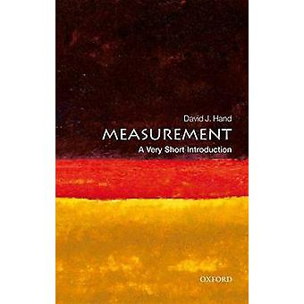 Measurement A Very Short Introduction by David J. Hand