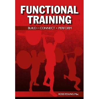 Functional Training by Ross Young