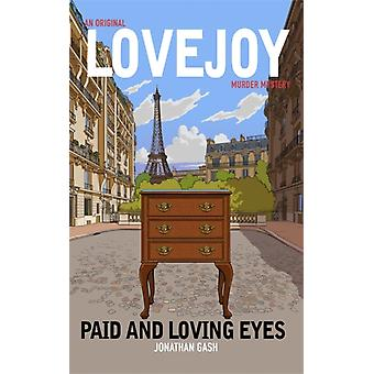 Paid and Loving Eyes by Jonathan Gash