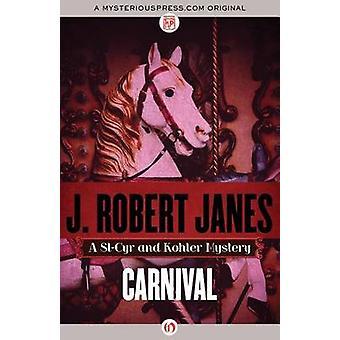 Carnival by Janes & J. Robert