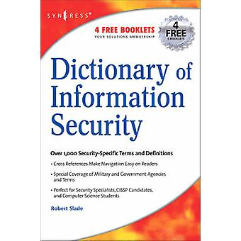 Dictionary of Information Security by Slade & Robert