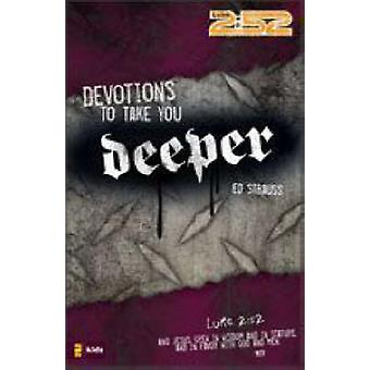 Devotions to Take You Deeper by Strauss & Ed