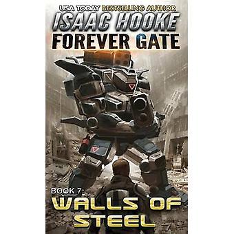 Walls of Steel by Hooke & Isaac