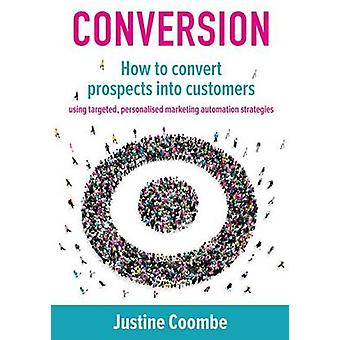 Conversion by Coombe & Justine