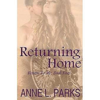 Returning Home by Parks & Anne L.